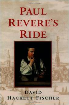 David Hackett Fischer's best-seller Paul Revere's Ride.