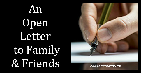 It's Getting Crazy Out There – Don't Be Distracted! An Open Letter to Family & Friends
