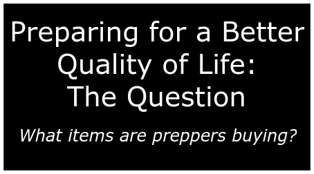 Preparing for a Better Quality of Life: The Question