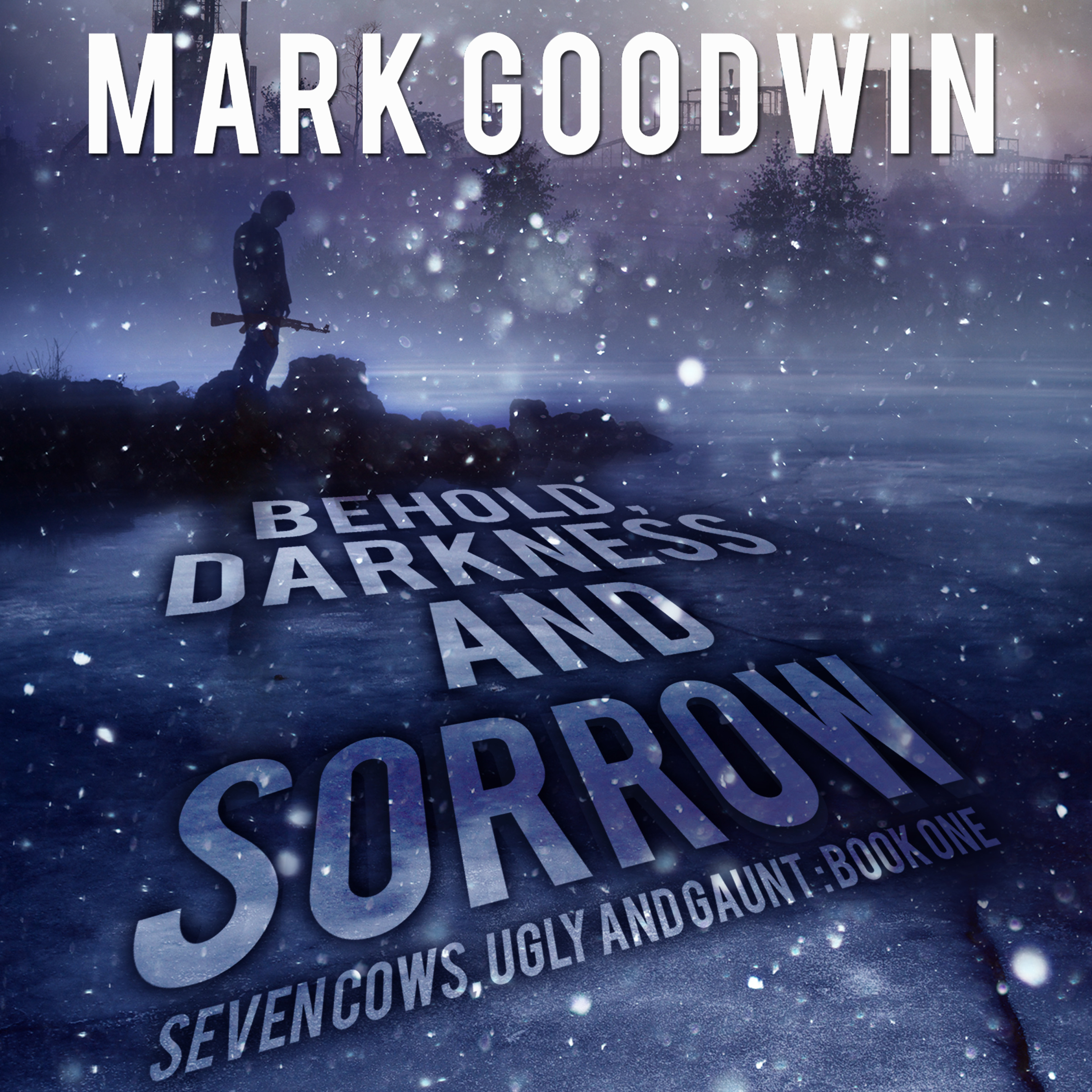 Behold, Darkness and Sorrow: Seven Cows, Ugly and Gaunt - Review