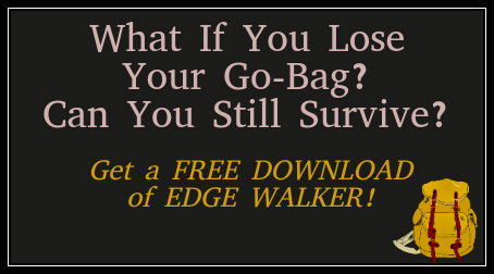 What If You Lose Your Go-Bag?  Can You Still Survive?