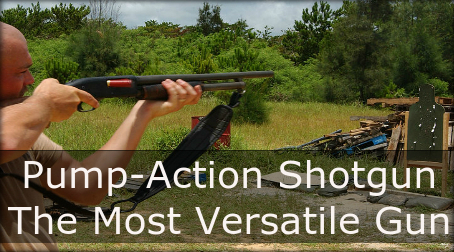 Pump-Action Shotgun – The Most Versatile Gun