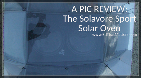 Solavore Solar Oven – Pic Review