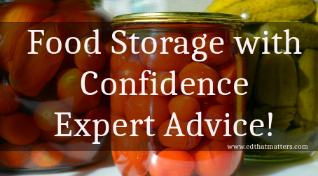 Food Storage with Confidence – Expert Advice!