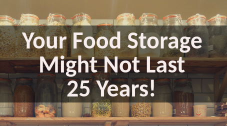 Your Food Storage Might Not Last 25 Years! Extending Food Storage Life in Hot Climates!