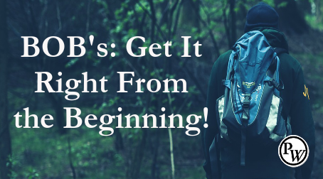 BOB's – Get It Right From the Beginning!