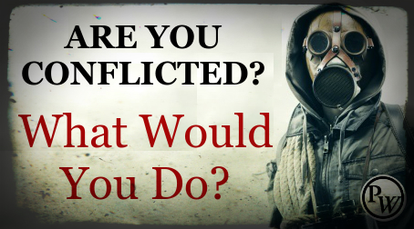 Conflicted: EMP, Pistol and Cash – What Would You Do?